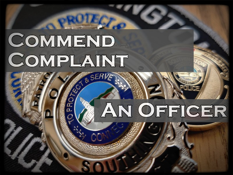 Commend or File a Complaint against an employee at the Southington Police Department