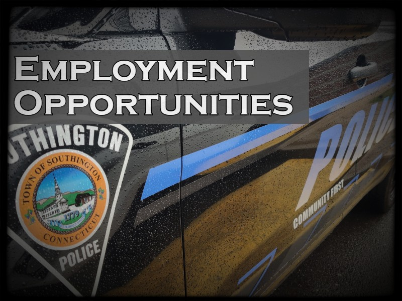 Employment Opportunities at the Southington Police Department