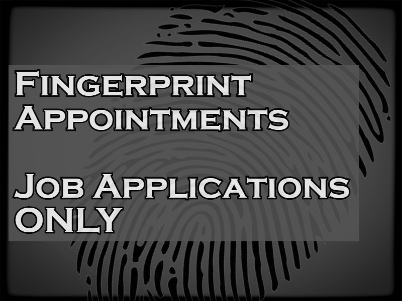 Fingerprint Appointments for Job Applications